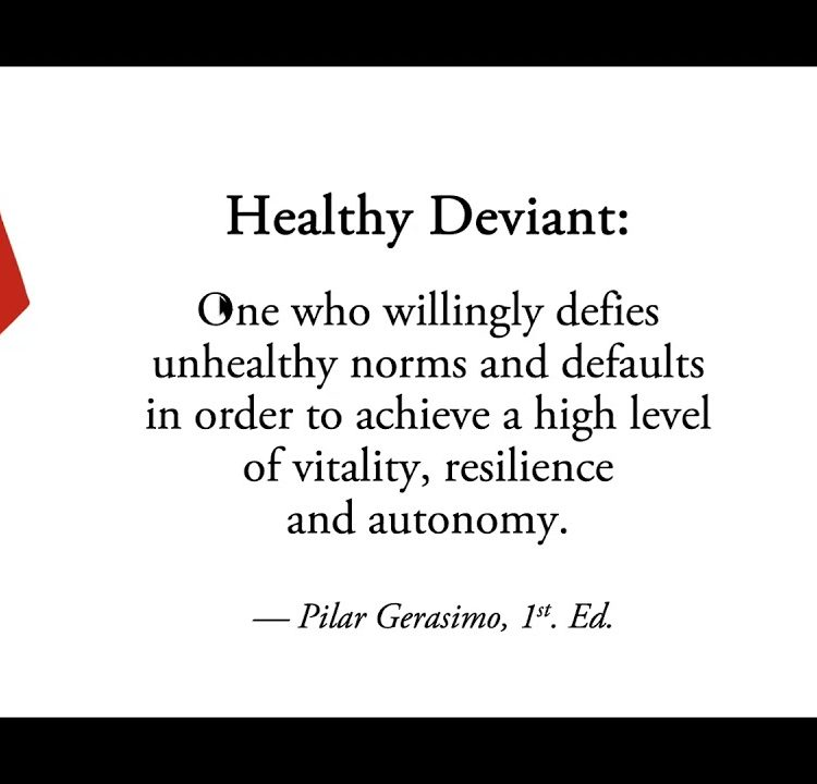 Healthy Deviant Living